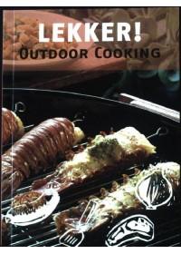 Lekker! Outdoor cooking