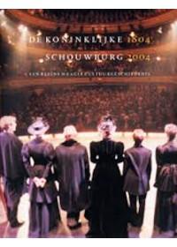 De Koninklijke Schouwburg 1804-2004