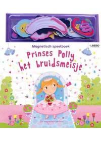 Magnetisch speelboek - Prinses Polly het bruidsmeisje