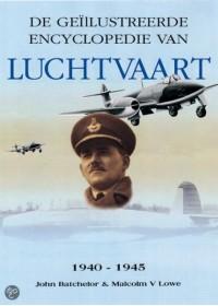 Geillustreerde Encyclopedie van de Luchtvaart 1940-1945