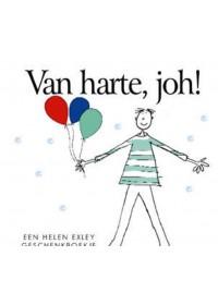 Van Harte, Joh!