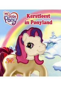 My little pony Kerstfeest in Ponyland