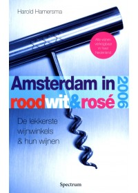 Amsterdam in rood, wit & rosé
