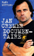 Jan cremer documentaire