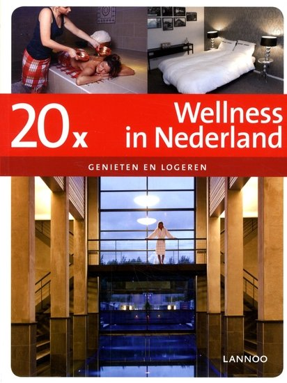 20 x Wellness in Nederland